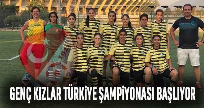 Genç Kızlar Türkiye Şampiyonası başlıyor