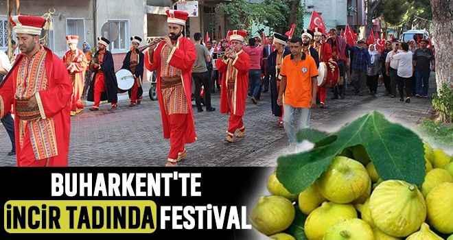 Buharkent'te incir tadında festival