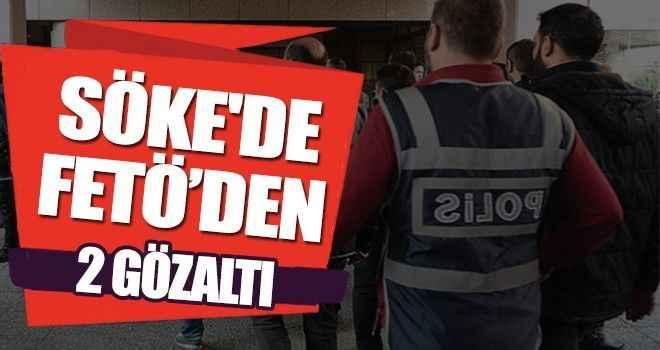 Söke'de FETÖ'den 2 gözaltı