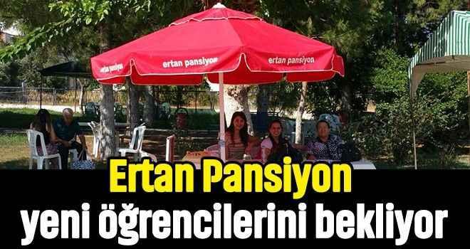 Ertan Pansiyon yeni öğrencilerini bekliyor