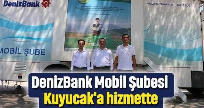 DenizBank Mobil Şubesi Kuyucak'a hizmette