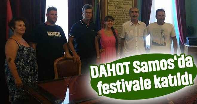 DAHOT Samos'da festivale katıldı