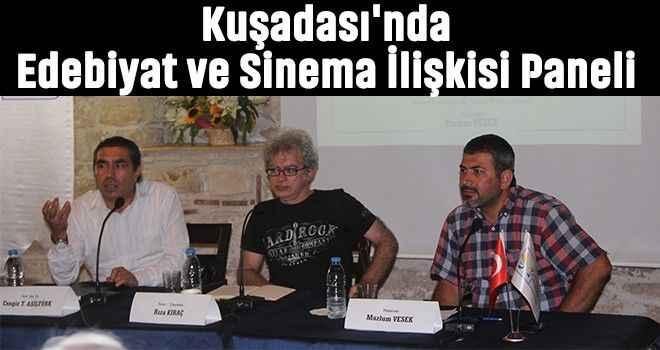 Kuşadası'nda Edebiyat ve Sinema İlişkisi Paneli