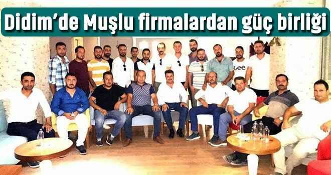 Didim'de Muşlu firmalardan güç birliği