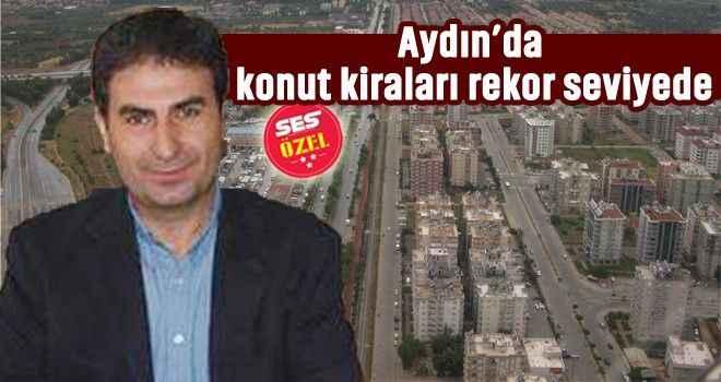 Aydın'da konut kiraları rekor seviyede
