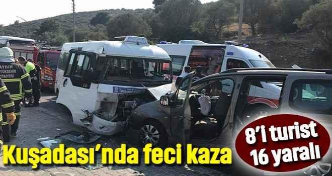 Kuşadası'nda feci kaza 8'i turist 16 yaralı