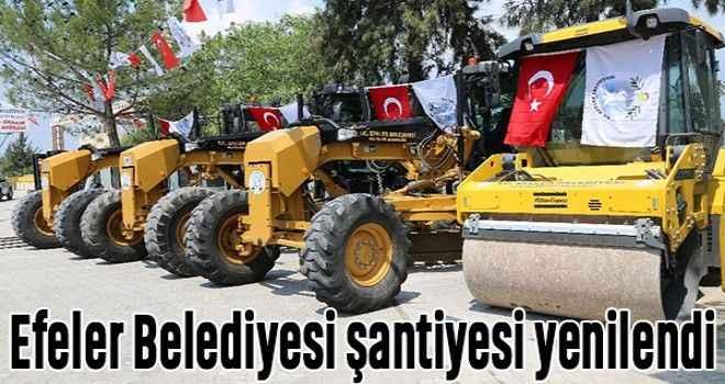 Efeler Belediyesi şantiyesi yenilendi