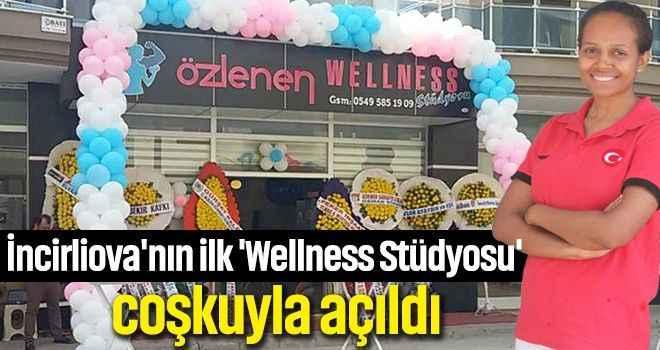 İncirliova'nın ilk 'Wellness Stüdyosu' coşkuyla açıldı