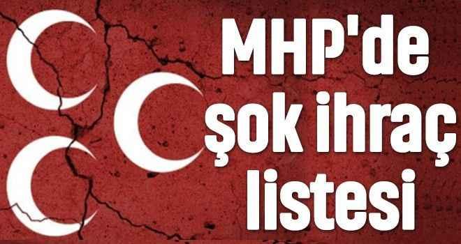 MHP'de şok ihraç listesi
