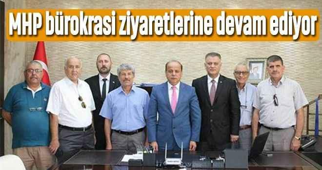 MHP bürokrasi ziyaretlerine devam ediyor