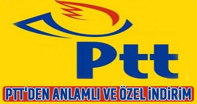 PTT'den anlamlı ve özel indirim