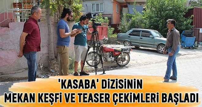 'Kasaba' dizisinin mekan keşfi ve teaser çekimleri başladı