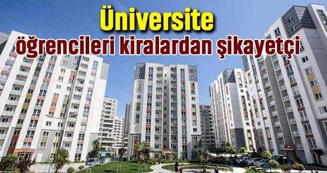 Üniversite öğrencileri kiralardan şikayetçi