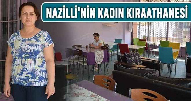 Nazilli'nin kadın kıraathanesi