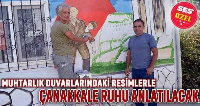 Muhtarlık duvarlarındaki resimlerle Çanakkale ruhu anlatılacak