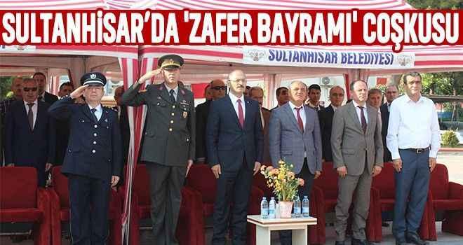 Sultanhisar'da 'Zafer Bayramı' coşkusu