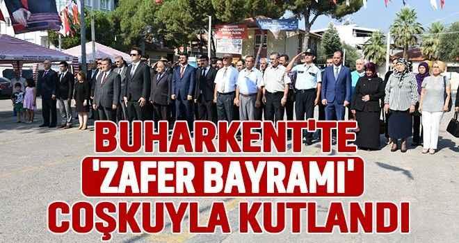 Buharkent'te 'Zafer Bayramı' coşkuyla kutlandı