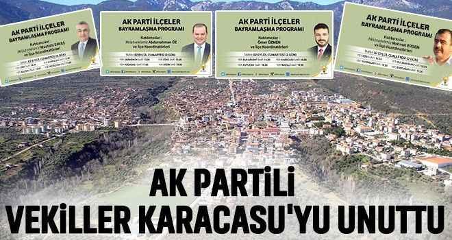 AK Partili vekiller Karacasu'yu unuttu