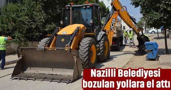 Nazilli Belediyesi bozulan yollara el attı