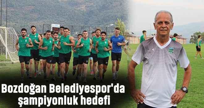 Bozdoğan Belediyespor'da şampiyonluk hedefi
