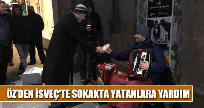 Öz'den İsveç'te sokakta yatanlara yardım