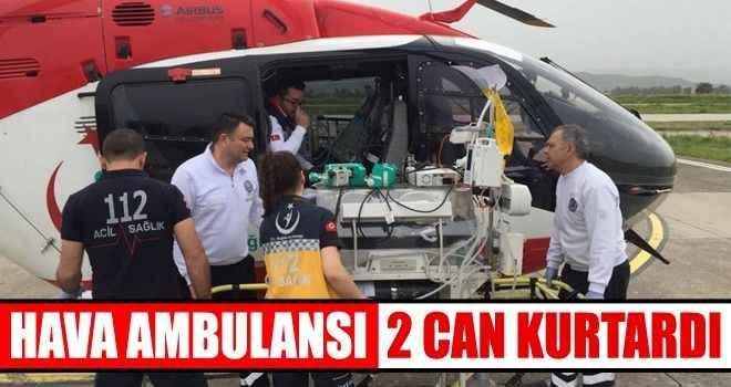 Hava ambulansı 2 can kurtardı