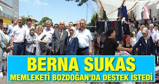 Berna Sukas, memleketi Bozdoğan'da destek istedi