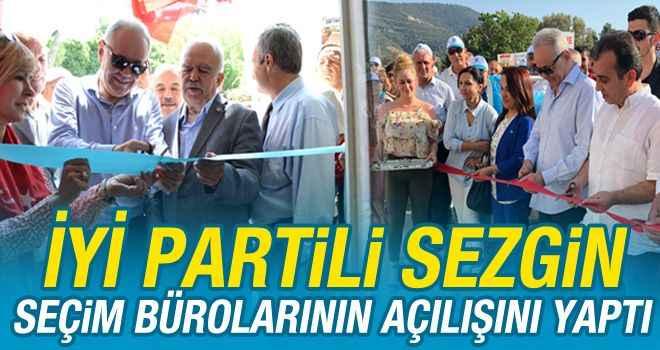 İYİ Partili Sezgin, seçim bürolarının açılışını yaptı