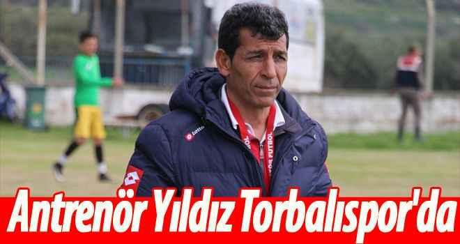 Antrenör Yıldız Torbalıspor'da