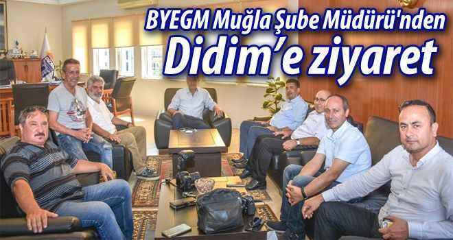 BYEGM Muğla Şube Müdürü'nden Didim'e ziyaret