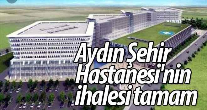 Aydın Şehir Hastanesi'nin ihalesi tamam
