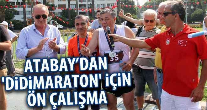 Atabay'dan 'Didimaraton' için ön çalışma
