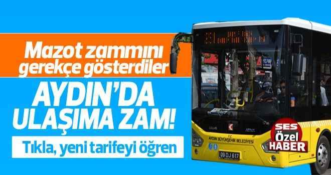 Aydın'da ulaşıma yüzde 10 zam yapıldı
