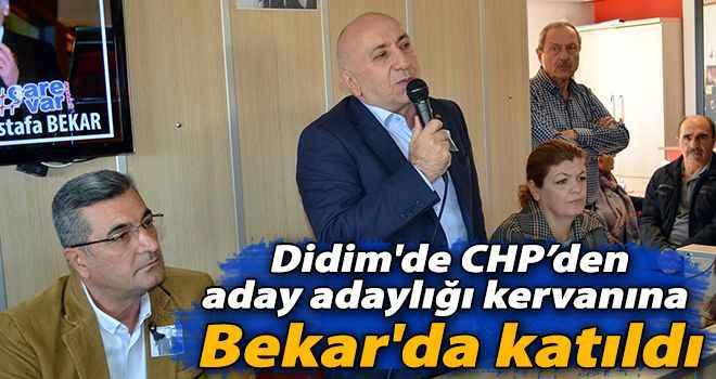 Didim'de CHP'den aday adaylığı kervanına Bekar'da katıldı
