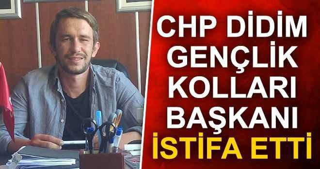 CHP Didim Gençlik Kolları Başkanı istifa etti