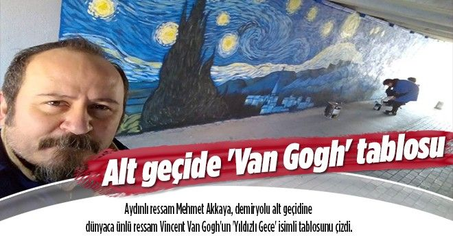 Alt geçide 'Van Gogh' tablosu