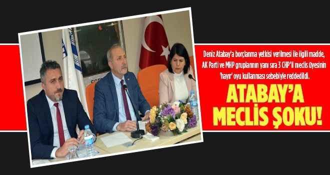 CHP'li üyeler Atabay'a yetki vermedi!