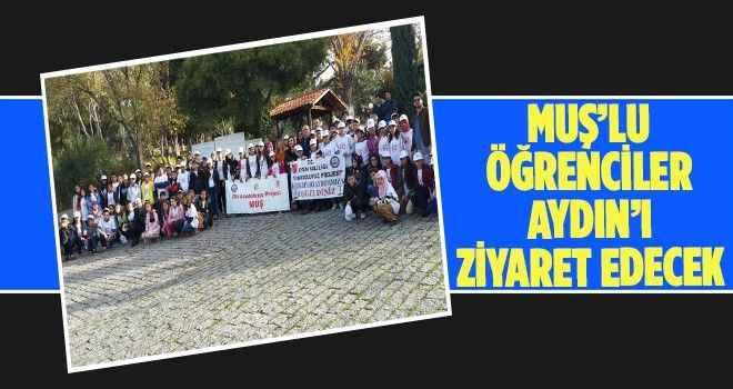 Muşlu öğrenciler Aydın'ı ziyaret edecek