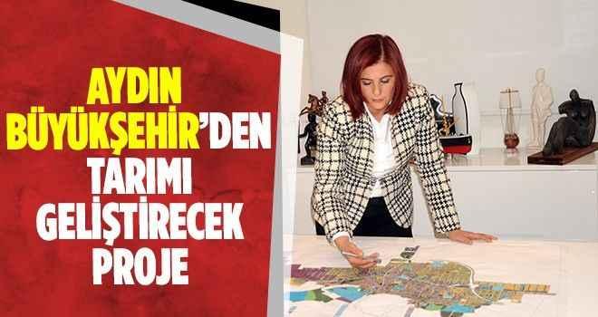 Aydın Büyükşehir'den tarımı geliştirecek proje