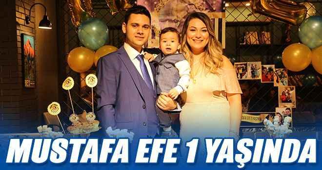 Mustafa Efe 1 yaşında
