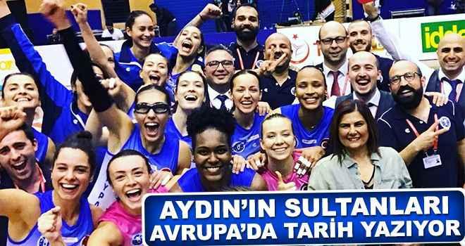 Aydın'ın Sultanları Avrupa'da tarih yazıyor