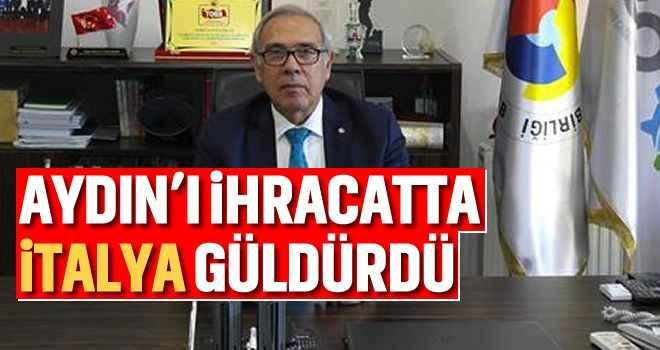 Aydın'ı ihracatta İtalya güldürdü