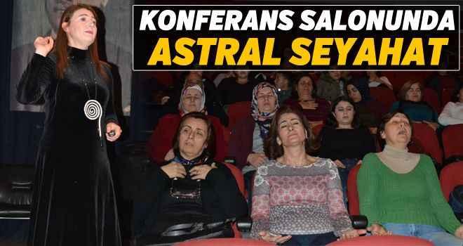 Konferans salonunda astral seyahat