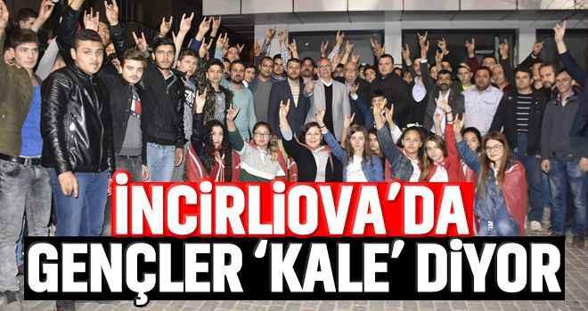 İncirliova'da gençler 'Kale' diyor