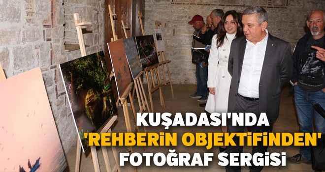 Kuşadası'nda 'Rehberin Objektifinden' fotoğraf sergisi