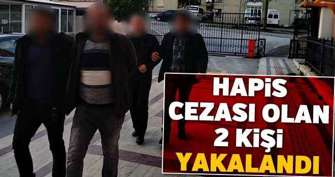 Hapis cezası olan 2 kişi yakalandı