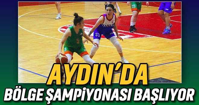 Aydın'da bölge şampiyonası başlıyor