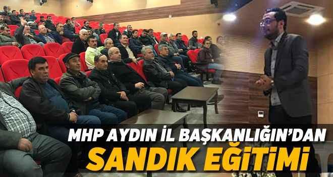 MHP Aydın İl Başkanlığın'dan sandık eğitimi