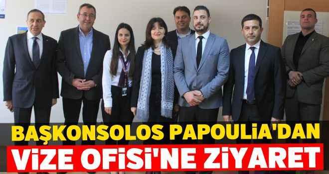 Başkonsolos Papoulia'dan Vize Ofisi'ne ziyaret