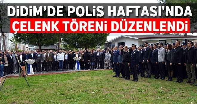 Didim'de Polis Haftası'nda çelenk töreni düzenlendi